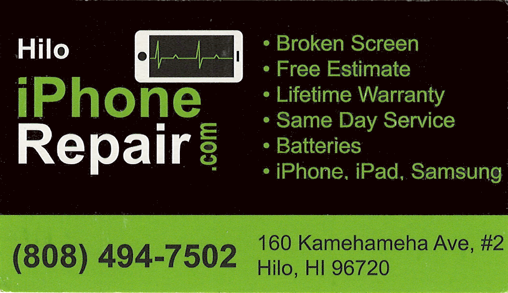 Business card for Hilo Iphone Repair in Hilo, Hawaii