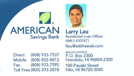 Business card for Larry Lau, Residential Loan Officer of American Savings Bank in Hilo, Hawaii