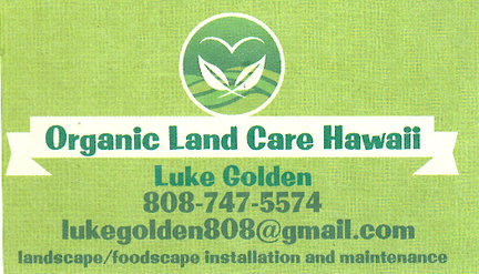 Business card for Luke Golden of Organic Land Care Hawaii