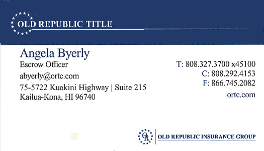Business card for Angela Byerly, Escrow Officer for Old Republic Title in Kailua-Kona, Hawaii
