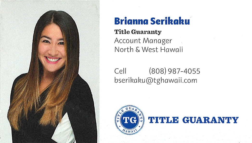 Business card for Brianna Serikaku, Account Manager of Title Guaranty for North and West Hawaii